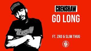 Go Long ft. ZRo, Slim Thug - Nipsey Hussle (Crenshaw Mixtape)