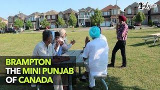 Always Trippin' Episode 4 : Brampton - The Mini Punjab Of Canada | Curly Tales