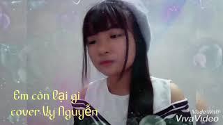 Em Còn Lại Gì - Sara Luu || cover Vy Nguyễn
