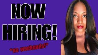 New Work From Home Job! No Weekends!
