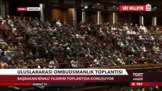 4. Uluslararası Ombudsmanlık Sempozyumu'nda Başbakan Yıldırım'ın Konuşması