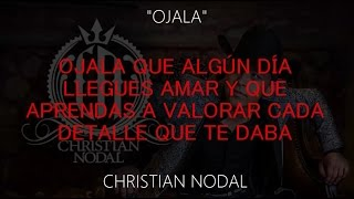 Ojala (Letra) - Christian Nodal (Video)