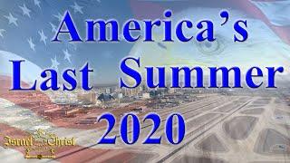 America's Last Summer 2020