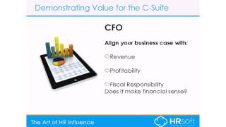 The Art of HR Influence – Demonstrating Value for the C Suite