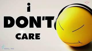 I Don't Care Attitude Motivational Whatsapp Status | Famous English Quotes 2019