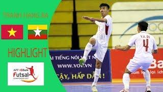 Clip tuyển futsal Việt Nam để thua Myanmar trong trận tranh hạng 3