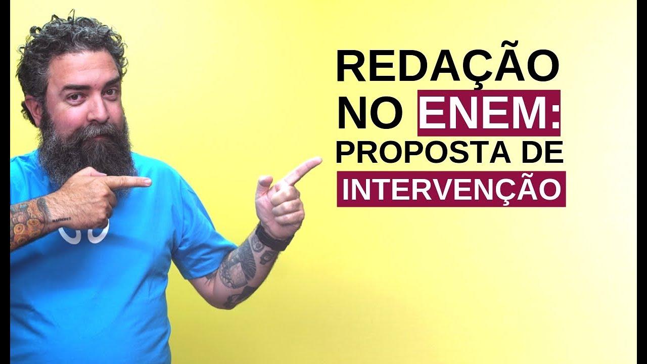 Redação no Enem: Proposta de Intervenção