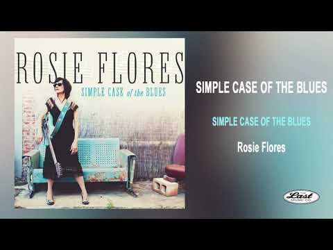 "Rosie Flores ~""Simple Case Of The Blues"" ~ Simple Case Of The Blues - The Last Music Company Ltd."