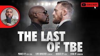 "The Last of Floyd Mayweather ""TBE"" (FILM-DOCUMENTARY PART 4)"