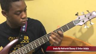 Imela by Nathaniel Bassey & Enitan Adaba with Bass Cover by Nate D