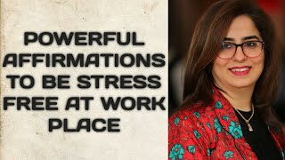 WORKPLACE STRESS SOLUTIONS | POWERFUL AFFIRMATIONS