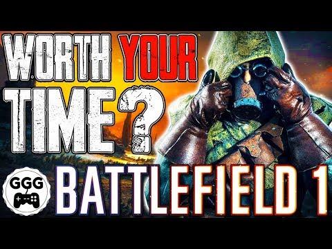 Is Battlefield 1 Still Worth It In 2019?