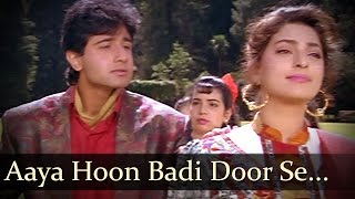 Aaya Hoon Badi Door Se - Juhi Chawla - Bollywood Songs