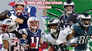 Patriots VS Eagles | Live Stream Reaction | Week 11