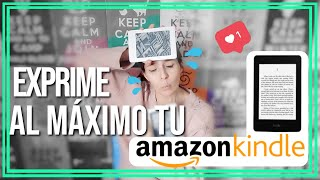 ¡TRUCOS PARA APROVECHAR AL MÁXIMO TU KINDLE!