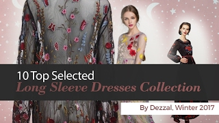 10 Top Selected Long Sleeve Dresses Collection By Dezzal, Winter 2017