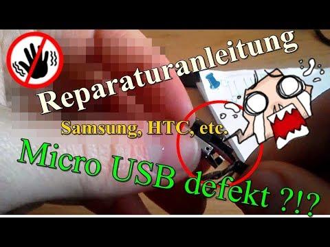 Htc Samsung Micro USB  Ladekabel Wackelkontakt Defekt reparieren