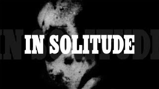 "In Solitude ""Sister"" (OFFICIAL)"