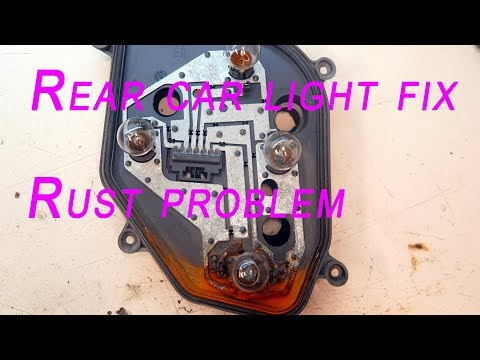 How to fix car rear light - rust problem bad contact on bulb  [water demage]