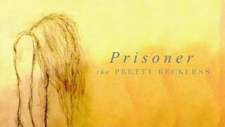 The Pretty Reckless - Prisoner (Official Audio)