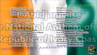 Cote d'Ivoire National Anthem with music, vocal and lyrics French w/English Translation