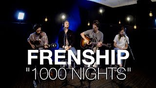 "Frenship   ""1000 Nights"" (acoustic) 