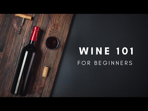 WINE 101: FOR BEGINNERS PART 1