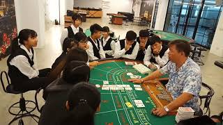 《荷官課程Casino Dealer》萬能工商Vocational School - 百家樂教學Baccarat teaching【教授:黃雍利James Huang】 2018 / 04 / 25