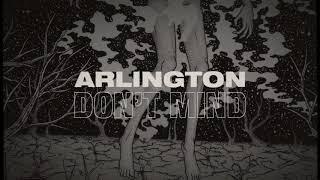 Gambar cover Arlington -  Don't Mind