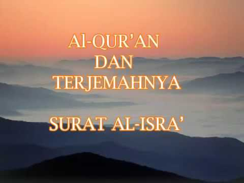 Surat Al Isra' dan Terjemah Bahasa Indonesia