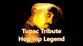 tupac tribute (hip hop legend)