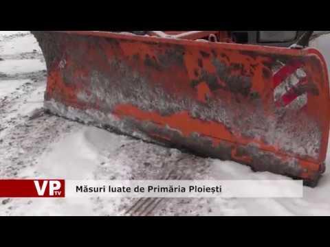 Măsuri luate de Primăria Ploiești