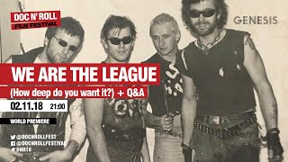 Doc'n Roll 2018 We are the league anti nowhere league world premiere Q&A