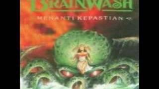 BRAINWASH - Menanti Kepastian