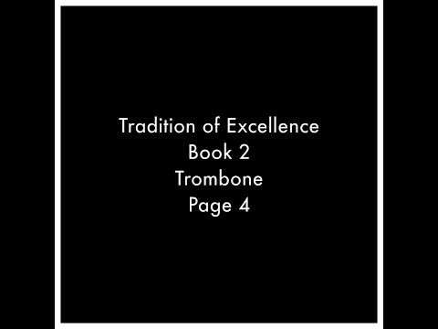 Page 4 of Book 2 from the Tradition of Excellence Method Book for Trombone.