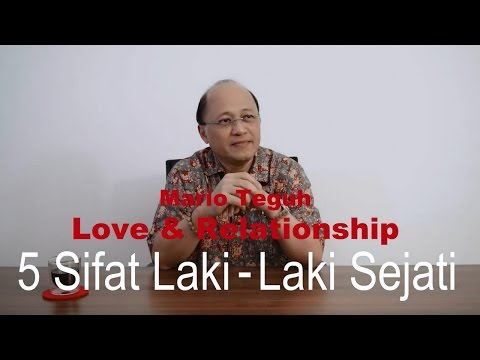 Video 5 Sifat Laki-Laki Sejati - Mario Teguh Success Video