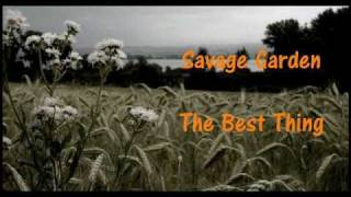 Savage Garden  The Best Thing Lyrics