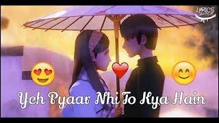 Yeh Pyaar Nhi To Kya Hain - Heart Touching Love   - YouTube