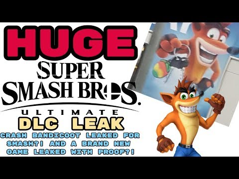 HUGE Smash Ultimate DLC LEAK! CRASH BANDICOOT LEAKED FOR SMASH?! + A BRAND NEW GAME WITH PROOF?!