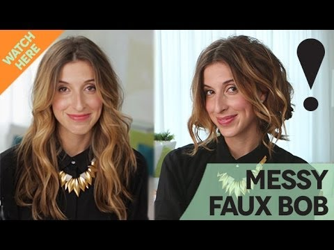 How To: Messy Faux Bob Hair Tutorial