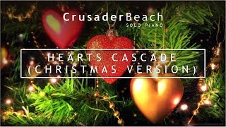 crusaderbeach hearts cascade christmas version happy instrumental piano background music - Christmas Background Music