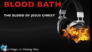 Prayer | Blood Bath [of Jesus Christ]