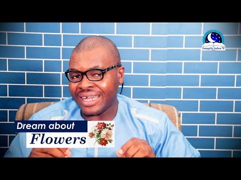 DREAM OF FLOWERS - Evangelist Joshua Dream Meaning Dictionary