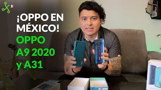 OPPO LLEGA A MÉXICO: UNBOXING de los A31 y A9 de la nueva marca asiática