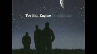 TOO BAD EUGENE-DRAMA QUEEN.wmv