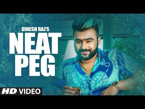 New Punjabi Song 2019 | Neat Peg (Full Song) Dinesh Raj | Jassi X | Latest Punjabi Song 2019