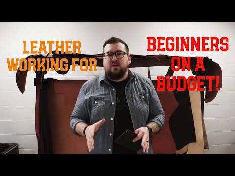 Leather working for beginners on a budget!