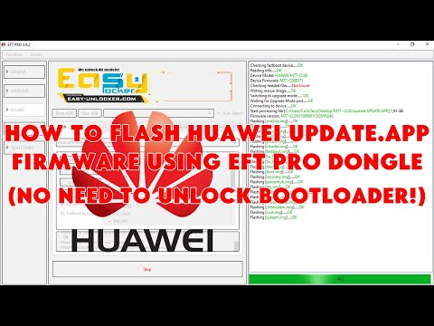 How To Flash Huawei UPDATE.APP Firmware Using EFT Pro Dongle (No Need To Unlock Bootloader)