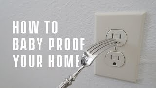 How to Baby Proof Your House (7 Tips/Hacks)