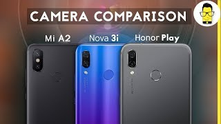 Mi A2 vs Honor Play vs Huawei Nova 3i camera comparison: AI vs Xiaomi